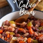 Pinterest pin showing a bowl of calico beans