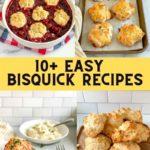 4 recipes using bisquick